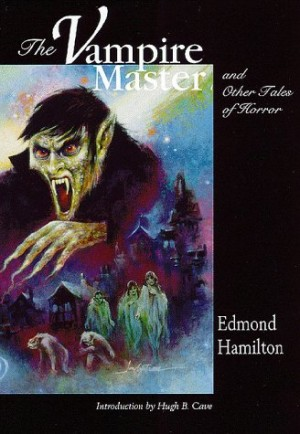The Vampire Master and Other Tales of Horror