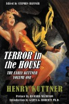 Terror in the House: The Early Kuttner, Volume One