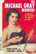 The Michael Gray Murders