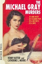 The Michael Gray Murders